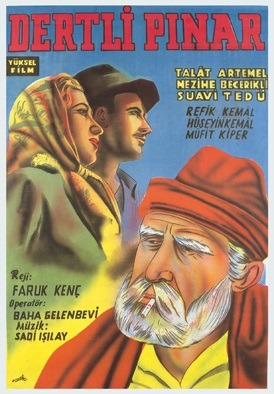 Poster advertising the Turkish feature film 'Dertli pinar', © TÜRVAK – Türker İnanoğlu Foundation
