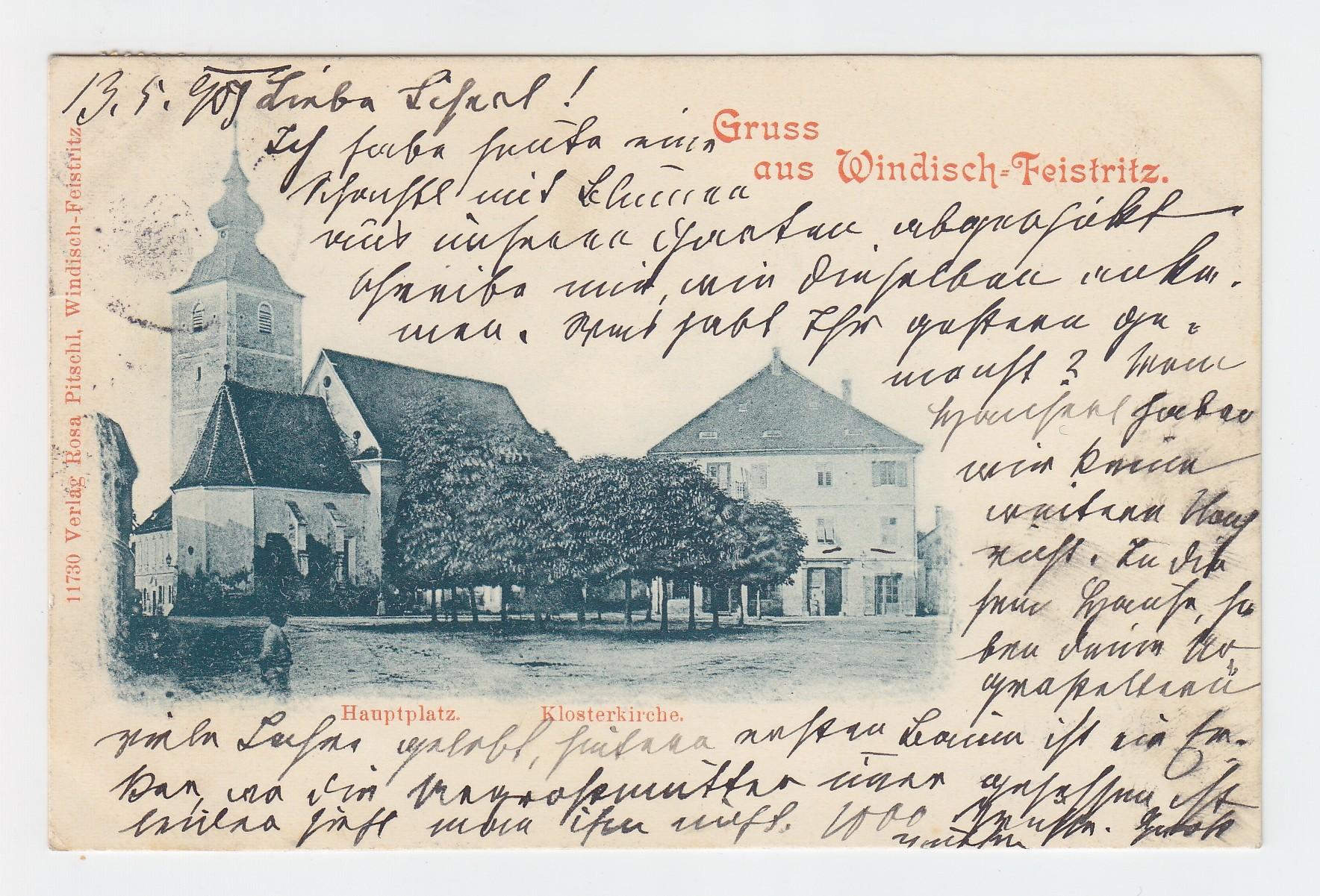 Gruss aus Windisch=Feitstritz. Hauptplatz. Klosterkirche.